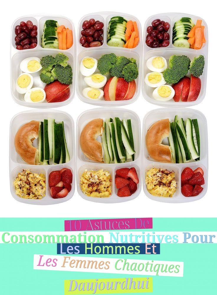 10 Astuces De Consommation Nutritives Pour Les Hommes Et Les Femmes Chaotiques D'aujourd'hui